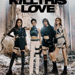 BLACKPINK - 'Kill This Love' lyrics