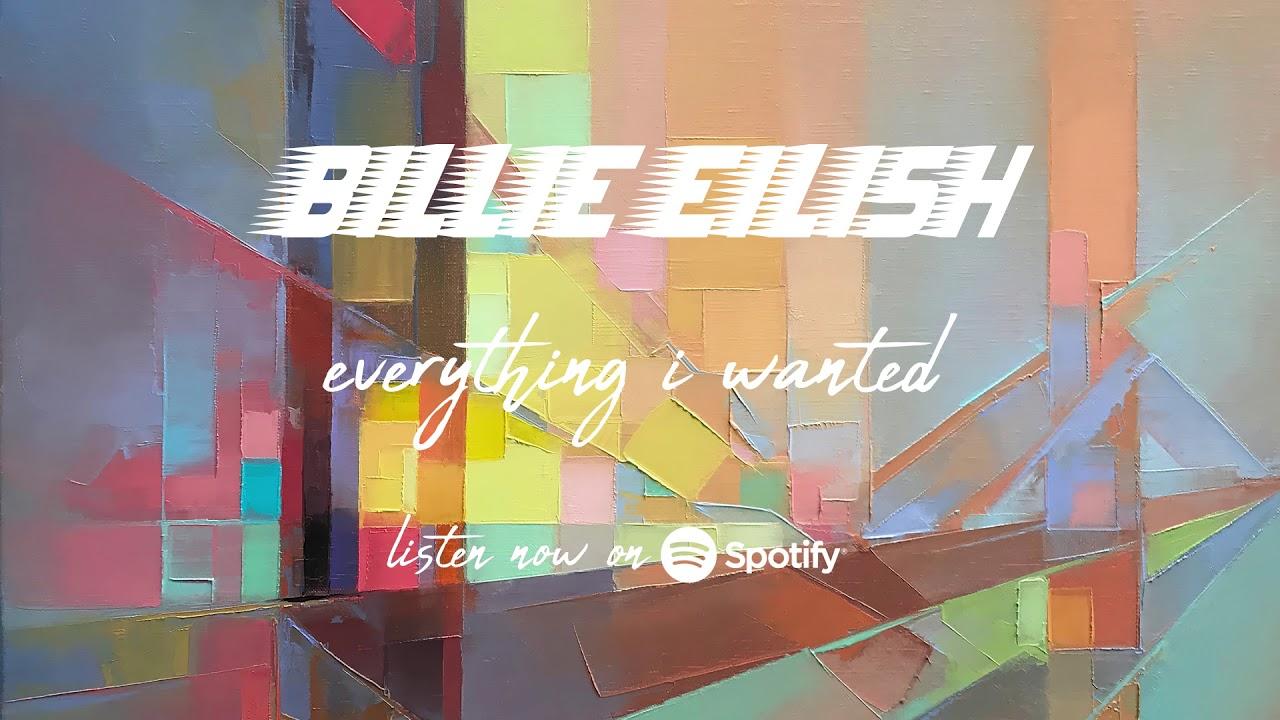 Billie Eilish Everything I Wanted